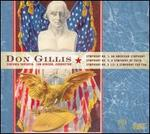 Don Gillis: An American Symphony; A Symphony of Faith; A Symphony for Fun