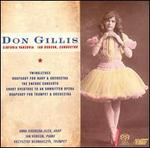 Don Gillis: Twinkletoes; Rhapsody; Encore Concerto; Short Overture to an unwritten opera