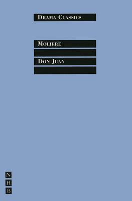 Don Juan - Moliere, Jean-Baptiste, and McLeish, Kenneth (Translated by)