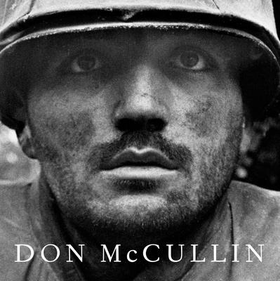 Don McCullin - McCullin, Don (Photographer), and Holborn, Mark (Text by), and Evans, Harold, Sir (Text by)
