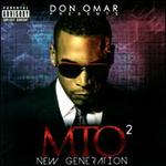 Don Omar Presents MTO�: New Generation