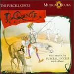 Don Quixote - Alan Wilson (organ); Alan Wilson (harpsichord); Alison Crum (violin); Alison Crum (bass viol); Andrew Hoskins (trumpet);...