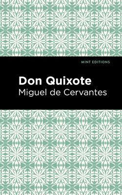 Don Quixote - Cervantes, Miguel De, and Editions, Mint (Contributions by)