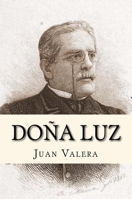 Dona Luz (Spanish Edition) - Valera, Juan