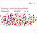 Donaueschinger Musiktage 2006, Vol. 1