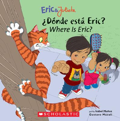 Donde Esta Eric?/Where Is Eric? - Munoz, Isabel, and Mazali, Gustavo (Illustrator)