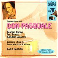 Donizetti: Don Pasquale - Adelaide Saraceni (vocals); Afro Poli (vocals); Ernesto Badini (vocals); Giordano Callegari (vocals); Tito Schipa (vocals)