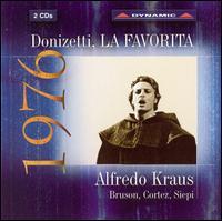 Donizetti: La Favorita - Alfredo Kraus (vocals); Cesare Siepi (vocals); Giampaolo Corradi (vocals); Renato Bruson (vocals); Viorica Cortez (vocals);...