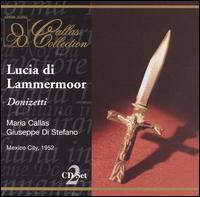 Donizetti: Lucia di Lammermoor - Anna Maria Feuss (vocals); Carlo del Monte (vocals); Francesco Tortolero (vocals); Giuseppe di Stefano (tenor);...