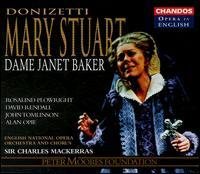 Donizetti: Mary Stuart - Alan Opie (baritone); Angela Bostock (soprano); David Rendall (tenor); Janet Baker (mezzo-soprano); John Tomlinson (bass);...