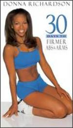 Donna Richardson: 30 Days to Firmer Abs & Arms