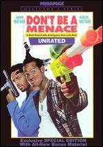 Don't Be a Menace to South Central While Drinking Your Juice in the Hood [Special Edition]