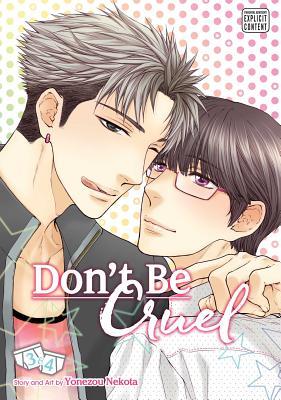 Don't Be Cruel: 2-In-1 Edition, Volume 2: Includes Vols. 3 & 4 - Nekota, Yonezou
