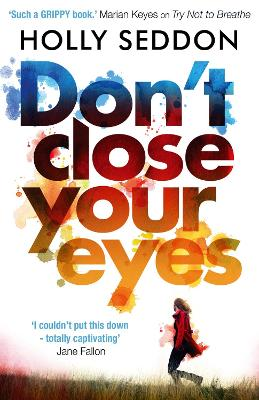 Don't Close Your Eyes - Seddon, Holly