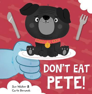 Don't Eat Pete - Walker, Sue