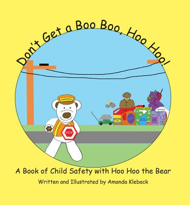 Don't Get a Boo Boo, Hoo Hoo! -