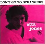 Don't Go to Strangers [Fantasy]