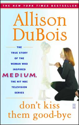 Don't Kiss Them Good-Bye - DuBois, Allison