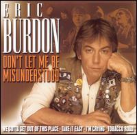 Don't Let Me Be Misunderstood - Eric Burdon