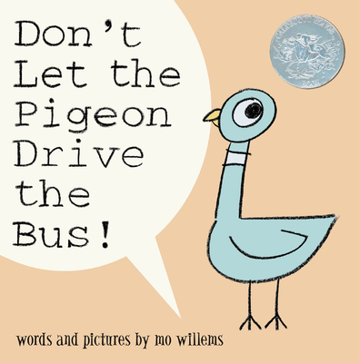 Don't Let the Pigeon Drive the Bus! -