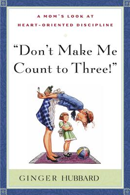 Don't Make Me Count to Three - Plowman, Ginger