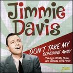 Don't Take My Sunshine Away: Vintage Hillbilly Blues & Ballads1932-1949