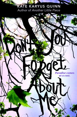 (don't You) Forget about Me - Quinn, Kate Karyus