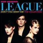 Don't You Want Me: The Collection