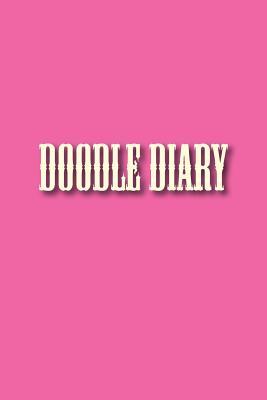 Doodle Diary - Sketchbooks, Art Journaling