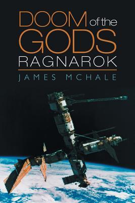 Doom of the Gods: Ragnarok - McHale, James