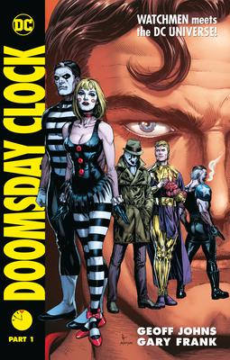 Doomsday Clock Part 1 - Johns, Geoff