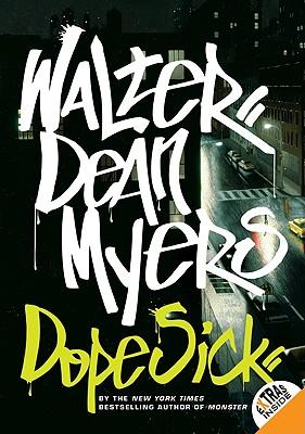 Dope Sick - Myers, Walter Dean