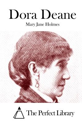 Dora Deane - Holmes, Mary Jane, and The Perfect Library (Editor)