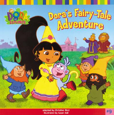Dora's Fairy-Tale Adventure - Ricci, Christine, and Weiner, Eric