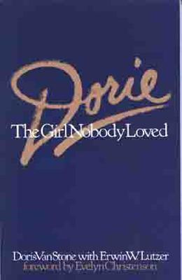 Dorie: The Girl Nobody Loved - Van Stone, Dorie N