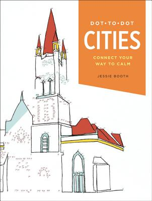 Dot-To-Dot: Cities: Connect Your Way to Calm -