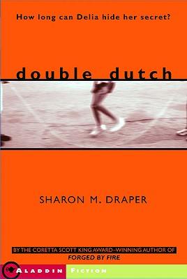 Double Dutch - Draper, Sharon M