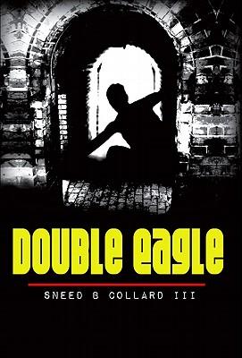 Double Eagle - Collard, Sneed B, III