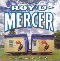 Double Wide, Vol. 2 - Roy D. Mercer