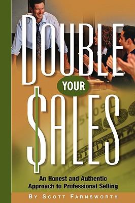 Double Your Sales - Farnsworth, Scott