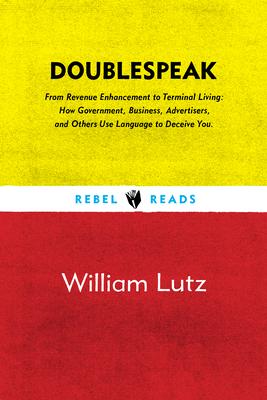 Doublespeak - Lutz, William