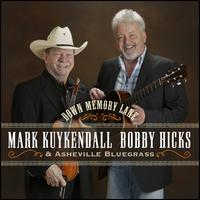Down Memory Lane - Mark Kuykendall/Bobby Hicks/Asheville Bluegrass