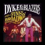 Down on Funky Broadway: Phoenix 1966-1967