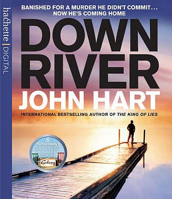 Down River - Hart, John, and Hope, William (Read by)