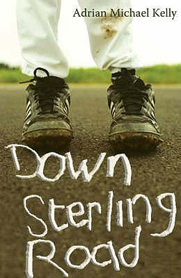 Down Sterling Road - Kelly, Adrian Michael