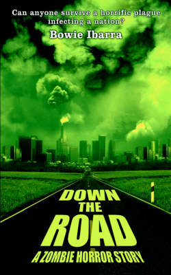 Down the Road - Ibarra, Bowie
