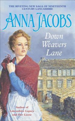 Down Weavers Lane - Jacobs, Anna