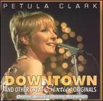 Downtown and Other Great Sixties Originals