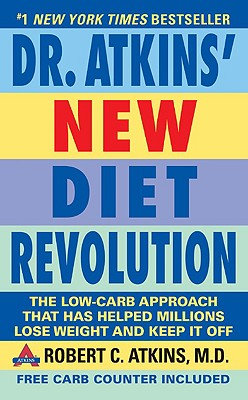 Dr. Atkins' New Diet Revolution: Completely Updated! - Atkins, Robert C, M.D.