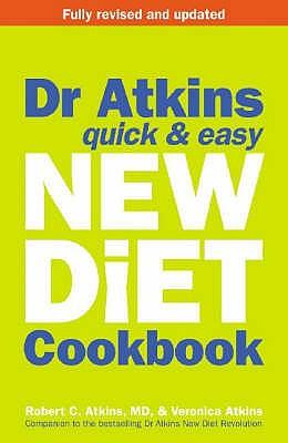 Dr Atkins Quick & Easy New Diet Cookbook - Atkins, Robert C., M.D.
